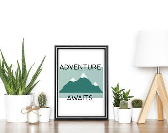 Adventure awaits print, mountain print, digital art print, adventure wall art, gifts for him, fathers day gift, gifts for travellers