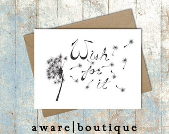 Wish For It | Hand-drawn Dandelion Note Card | Any Occasion | Birthday | Encouragement | Good Luck | Just Because | Greeting Card