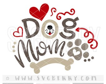 Dog mom SVG fur mama dog mom shirt dog mama / dog lover gift / dog lover t shirt / gift for dog / pet gift cut cutting files cuttables / Bc