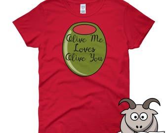 Olive Me Loves Olive You Shirt, Funny Food Shirt, Funny T Shirts, Song Lyric Shirt, Funny Shirts, Song Lyric T Shirt, Short Sleeve Shirt