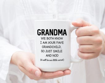 Grandma mug, funny grandma coffee mug, gift for grandma, favourite grandchild, best grandchild, funny gift for her, christmas gift, unique