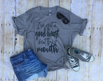 I've got a good heart but this mouth shirt funny profanity shirt i love jesus but I cuss a little gift for mom funny christian bad words tee