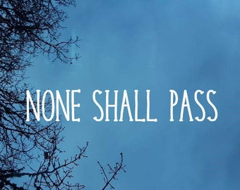 None Shall Pass Lord of the Rings Decal - Bumper Sticker