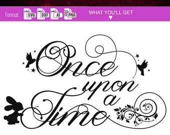 Once Upon A Time QUOTE SVG MONOGRAM frame svg Cut Files for Vinyl Cutter Heat press transfer Cricut Silhouette Dxf diy clipart clip art 143