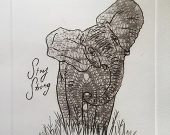 Stay Strong - Elephant Etching Print
