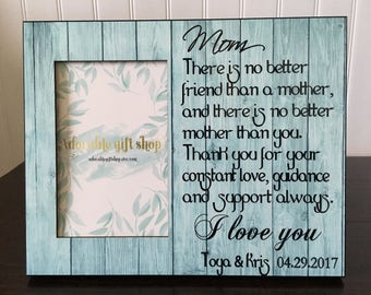 Mother daughter picture frame / Wedding picture frame for mother of the bride / gift for mom / There is no better friend than a mother / 4x6