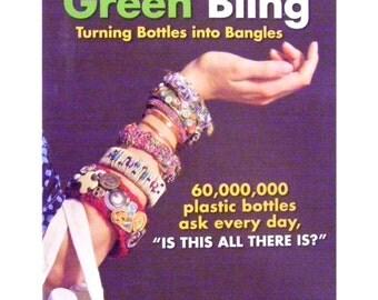 Green Bling Turning Bottles into Bangles