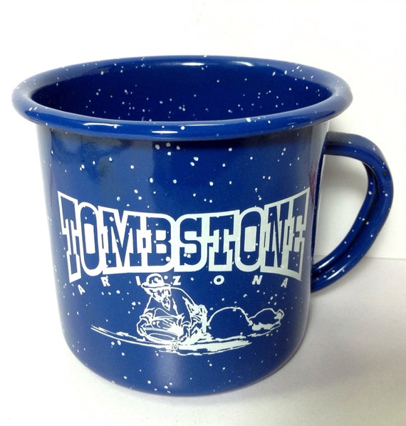Tombstone arizona souvenir blue enamelware mug blue arizona like this item publicscrutiny Image collections