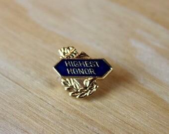 School Highest Honor Metal & Enamel Pin - Great Gift!