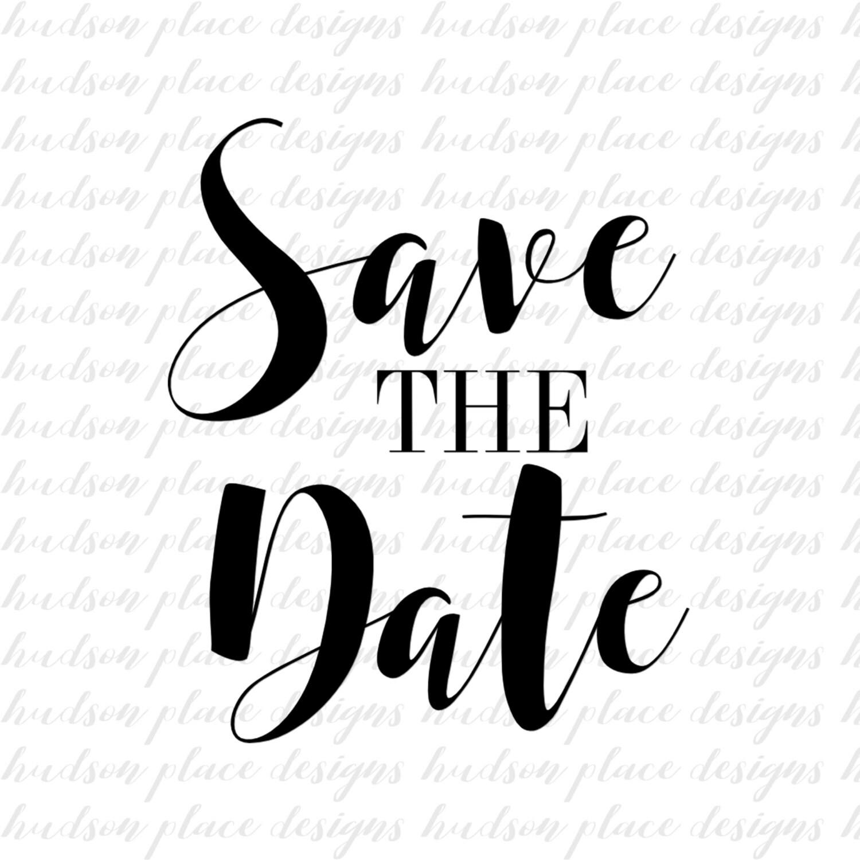 Save The Date Wedding Invitation Svg File Png File Pdf