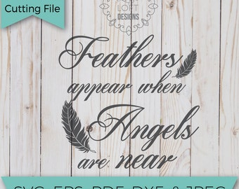 Feathers appear when angels are near - SVG - SVG Files - Svg Cutting Files - Svg Cut Files - Cut File - Svg Cuts - SVG Designs - Angel wings