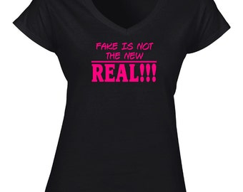 Fake is not the new Real T-shirt
