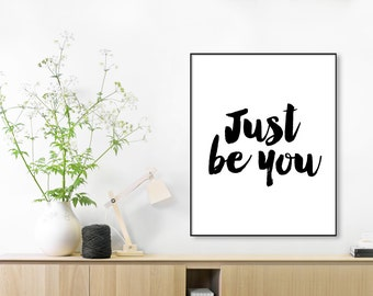 DIGITAL WALL POSTER, Just be you, printable wall art download, inspirational quote, word art, poster, be yourself, print,room print