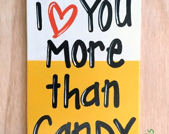 I Love You More Than Candy Corn wood sign, Halloween door hanger, autumn decoration, trick or treat