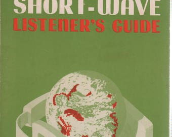 Short- Wave Listener's Guide Radio Shack 1976 Book by  H Charles Woodruff and Howard W Sams & Co