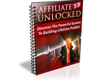 Affiliate Marketing 3.0 Unlocked - Affiliate Marketing Ebook