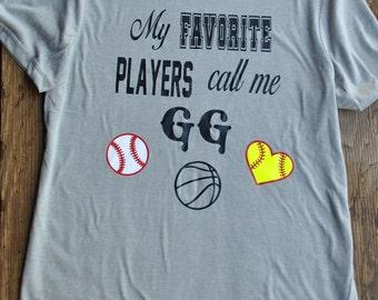"Sports Mom/Dad/Grandparent Shirt ""My Favorite Players Call Me ..."""