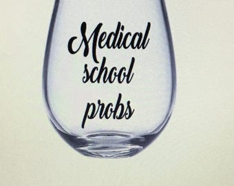 Med school wine glass. Med school. Med school gift. Med student wine glass. Med student gift. Medical school wine glass. Medical school gift