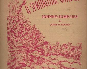 A Springtime Garden Johnny Jump-Ups - James H. Rogers - 1941 - Vintage Sheet Music