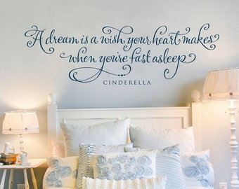 A dream is a wish - custom color - vinyl wall art - hand lettered design
