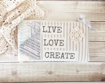 Shabby Ticking and Lace Live Love Create Inspiration Zipper Pouch