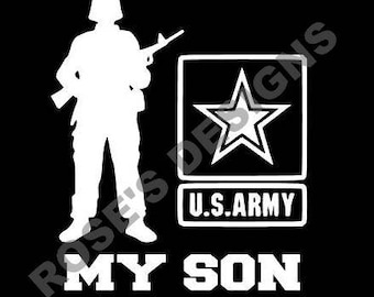 CUSTOM Order, Army Soldier My Son Decal, RosesDesigns