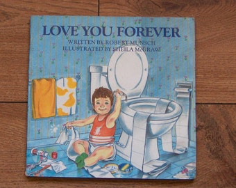 vintage 1986 children picture book Love You Forver by Robery Munsch paperback