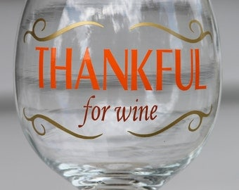 Thankful for Wine Thanksgiving wine glass pint beer mug