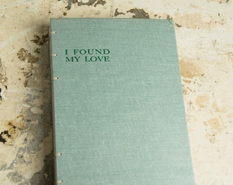 1956 FOUND MY LOVE Vintage Lined Notebook