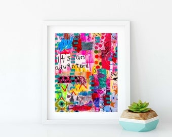 It's An Adventure Giclee Art Print of an original mixed media collage 8x10