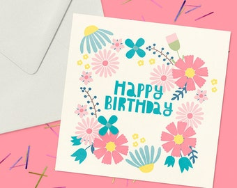 Colourful, Botanical Happy Birthday Greeting Card. Blank Inside For Your Own Personal Message