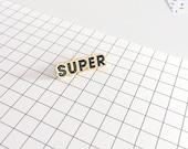 SUPER Enamel pin Brooch Badge