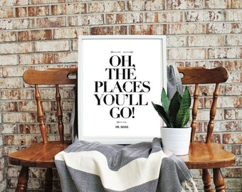 Dr. Seuss Quotable {Oh, the Places, You Are You OR A Persons a Person} *FREE domestic SHIPPING*