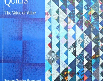 Designing Quilts - The Value of Value Book, by Suzanne Tessier Hammond