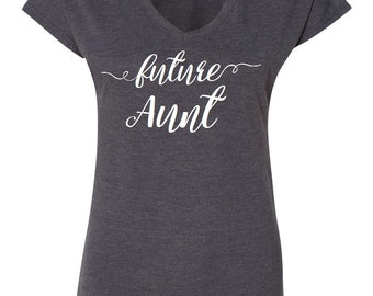 Customizable Future Aunt shirt  Aunt Tribe, Aunt Squad Tee, Favorite Aunt, Auntie to be, best aunt ever, best auntie gift, auntie to be