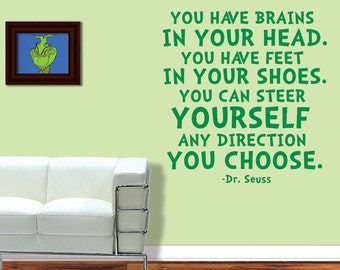 Dr Seuss Wall Decal - Brains In Your Head Feet In Your Shoes - Dr Seuss - Wall Vinyl - Dr Seuss Decor - Dr Seuss Nursery - 8018