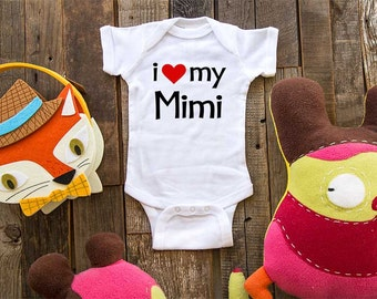 i love my Mimi - funny saying printed on Infant Baby One-piece, Infant Tee, Toddler, Youth T-Shirts