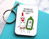 Friendship Keyring, Gin Keyring, Vodka, Keychain, Keyring, Friend Quote, Gift for Friend, Together in Spirit, Best Friend Gift, Gift for Her