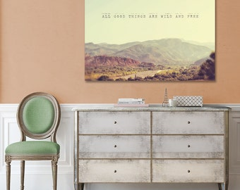 Landscape Canvas Art, Inspirational Quote, Morocco Travel Photo, Large Canvas Print, Mountains, Wild and Free, Nature Art, Modern Home Decor