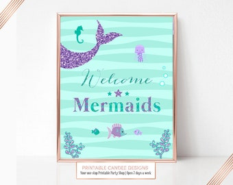 Mermaid Party Sign, Welcome Mermaids Birthday Sign, Under The Sea Sign, Printable Party Sign, Instant Download