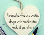 personalised wooden heart plaques / Signs / handmade / choose colour, font, text / handwritten /  Christmas / Mothers Day  / Valentines