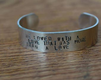 """Edgar Allan Poe - Annabel Lee Metal Stamped Poetry Quote Cuff Bracelet - """"we loved with a love that was more than a love"""" - literary jewelry"""