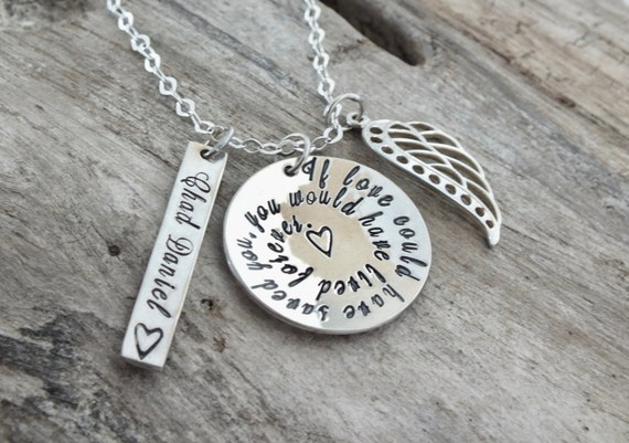 Sterling Silver Memorial Necklace / Remembrance / Loss of a Family member / Personalized / If Love Could Have Saved You / Hand Stamped