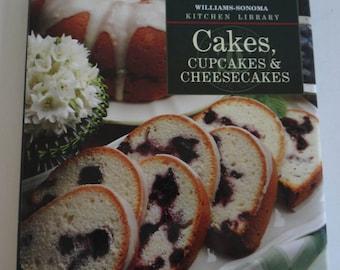 Williams Sonoma Cakes, Cupcakes & Cheesecakes Cookbook - Williams-Sonoma Kitchen Library - Cake Recipes -Cupcake Recipes -Cheesecake Recipes