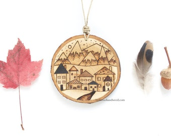 """Personalized Mountain Village Wood Slice Ornament - MEDIUM 2.75"""", Mountain Ornament, Wood-Burned Ornament, Customized Wood Ornament"""