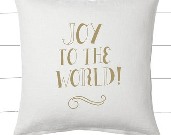 Gold and White Joy to the World Christmas Pillow and Insert Christmas Decoration Christmas Saying Holiday Pillow Red White Christmas