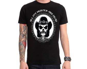 Lemmy Tribute Male T-Shirt All My Heroes are dead black skull Motorhead heavy metal punk rock - Handmade in Italy Limited Edition