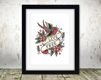 Live Free - unframed. Sailor Jerry, traditional style tattoo, art print - A4
