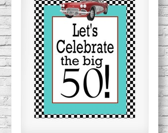 Printable 50th Birthday Sign, Printable 50th Birthday Wall Art, The Big 50 Fast Cars Party Wall Decor by SUNSHINETULIPDESIGN