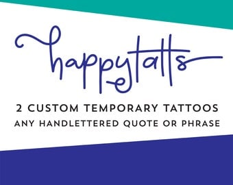 custom temporary tattoos handlettered quote or phrase script typography handlettering cursive romantic valentine gift fake tattoos for her
